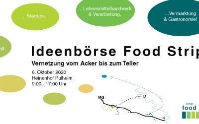 Ideenbörse Food Strip am 06.10.2020